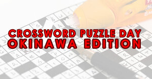 Celebrate Crossword Puzzle Day – Okinawa Edition!